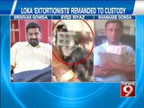 NEWS9: Loka 'extortionists' remanded to custody till August 27th