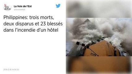 Philippines. Au moins trois morts et 23 blessés dans l?incendie d?un hôtel.