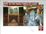 Bengaluru, wondering why temples were shut?- NEWS9