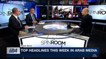 THE SPIN ROOM   Top headlines this week in Arab media   Sunday, March 18th 2018