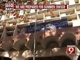 No issues till summer ends BWSSB: - NEWS9
