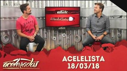 AceleLista - 18.03.18