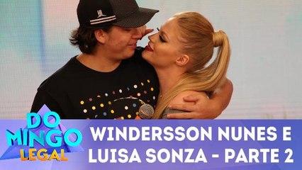 Windersson Nunes e Luisa Sonza - Parte 2
