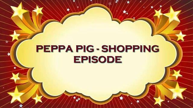 Peppa Pig Full Episode English Shopping Game
