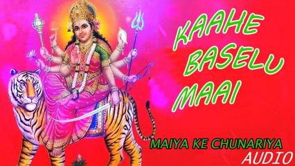 Sanjay Snehi - Kaahe Baselu Maai - Maiya Ke Chunariya