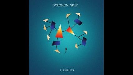 Solomon Grey - Elements