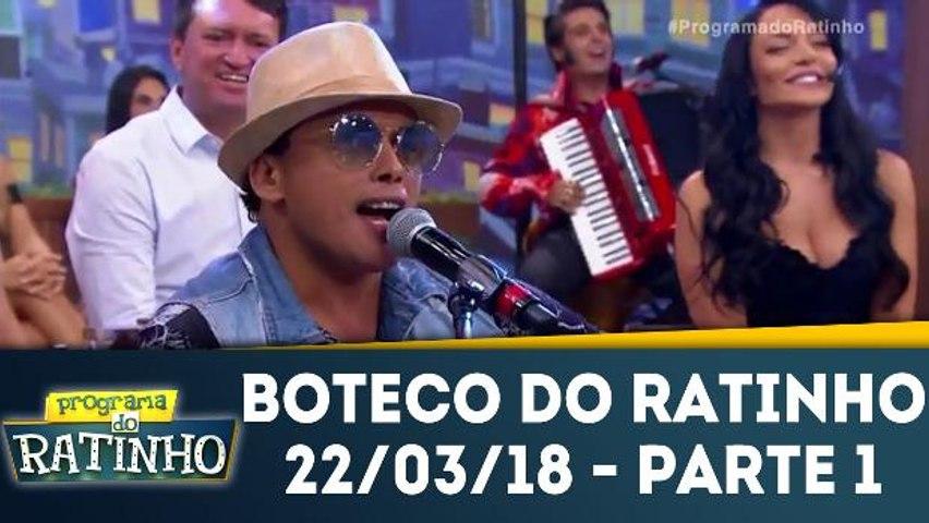 Boteco do Ratinho - 21.03.18 - Parte 1