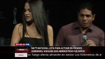Natti Natasha, Lista para actuar en premios soberano; Asegura que abrirse paso fue difícil.