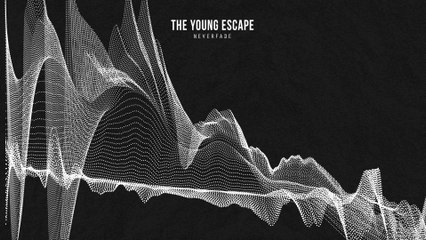 The Young Escape - neverfade