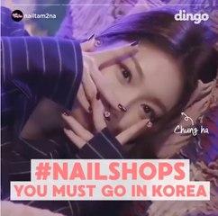 [DINGO FAV5] NAILSHOPS YOU MUST GO IN KOREA