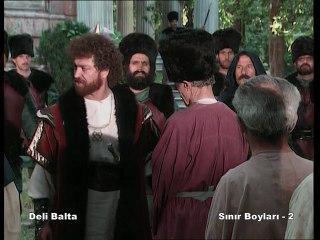 Deli Balta - 12.Bölüm - Sınır Boyları -2