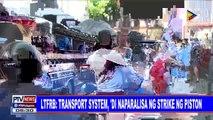 #PTVNEWS   LTFRB: Transport system, 'di naparalisa ng strike ng PISTON
