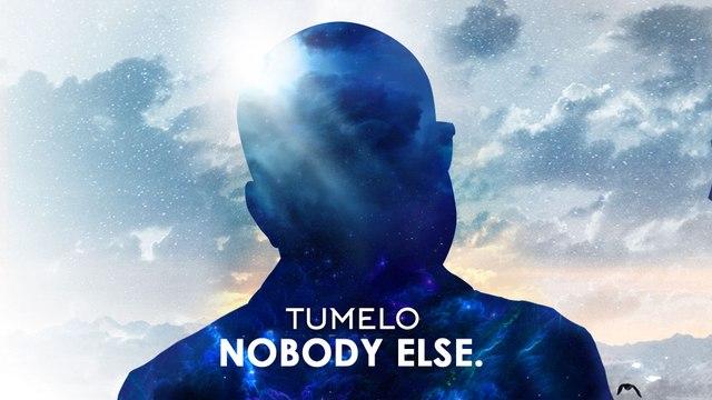 Tumelo - Nobody Else