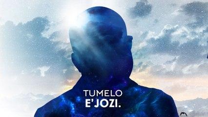 Tumelo - E'Jozi