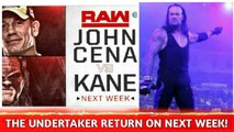 The Undertaker Returns On Next Week ? Big Match Confirmed For Next Raw !When Undertaker Returns?