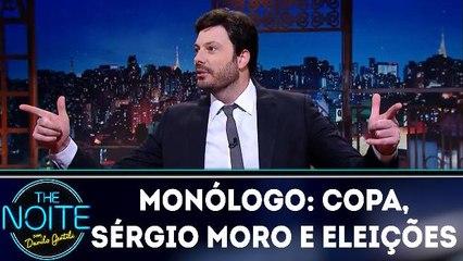Monólogo: Copa, Sérgio Moro e eleições  20.03.18