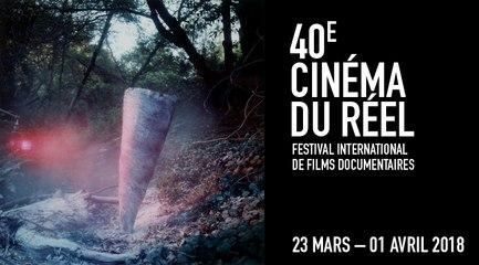 """40e Festival """"Cinéma du Réel"""""""