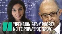 """""""Pensionista y pobre, no te privas de nada"""", por Marta Flich"""