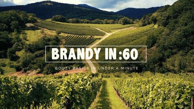 Brandy in :60 - Liquor.com