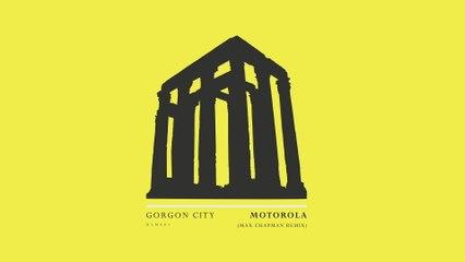 Gorgon City - Motorola