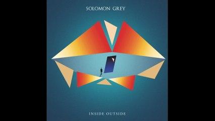 Solomon Grey - Inside Out