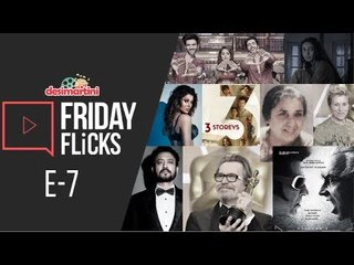 Friday Flicks: E - 7 || Bollywood's Weekly Roundup, Hate Story 4 & 3 Storeys Movie Review, Much More