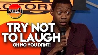 Try Not To Laugh - Oh No You Di'int - Stand Up Comedy Laugh Factory