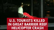 Two U.S. tourists killed in Great Barrier Reef helicopter crash