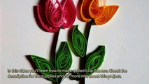 How To Make Quilled Tulip Flowers - DIY Crafts Tutorial - Guidecentral