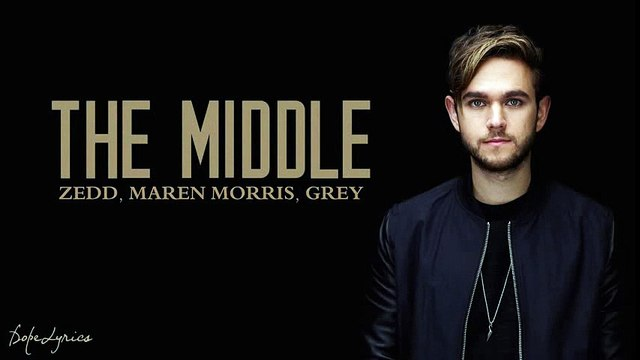 The Middle - Zedd, Maren Morris, Grey (Lyrics)