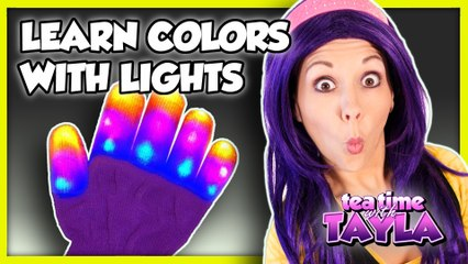 Learn Colors with Lights | Colors for Children to Learn | Pajamas Song with Light Up Gloves for Kids on Tea Time with Tayla