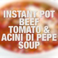 Perfect Snow Day Soup! Beef, Tomato and Acini di Pepe Soup (Instant Pot, Slow Cooker + Stove Top) my family LOVES this soup!! 5 Smart Points  249 calories print fulll recipe on Skinnytaste