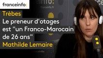 """#Trèbes Le preneur d'otages est """"un Franco-Marocain de 26 ans (...) L'homme est fiché dans le fichier des signalements pour la prévention de la radicalisation à caractère terroriste"""", détaille notre journaliste police-justice Mathilde Lemaire"""