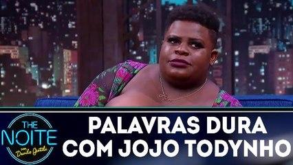 Palavras Dura com Jojo Todynho