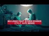 Nu:Logic - Strut (feat. Other Echoes) [S.P.Y Remix]