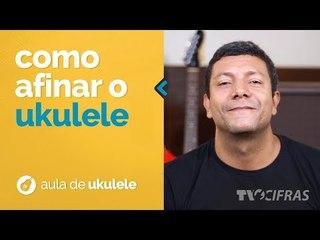 PRIMEIROS PASSOS NO UKULELE - AFINAÇÃO