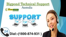 Bigpond Email Technical Support Number 1800-874-931 Australia