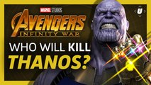 Which Avenger Will Kill Thanos?   Avengers: Infinity War