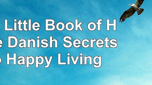 The Little Book of Hygge Danish Secrets to Happy Living d46ef2ea