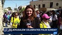 i24NEWS DESK | Jerusalem celebrates Palm Sunday | Sunday, March 25th 2018
