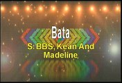 BBS Kean And Madeline Bata Karaoke Version