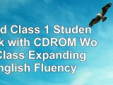 World Class 1 Student Book with CDROM World Class Expanding English Fluency d59aecfd