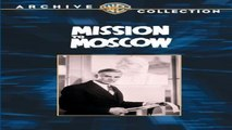 WATCH - ONLINE | MISSION TO MOSCOW (1943) | FULL - H'D | M'O'V'I'E | STREAMING