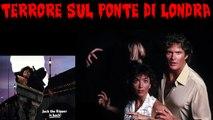 TERRORE SUL PONTE DI LONDRA (1985) Film Completo
