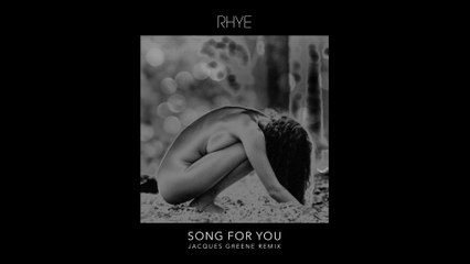 Rhye - Song For You