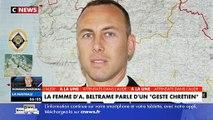 """Marielle, la femme d'Arnaud Beltrame: """"C'est le geste d'un gendarme et le geste d'un chrétien."""