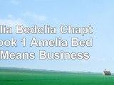 Amelia Bedelia Chapter Book 1 Amelia Bedelia Means Business 0ee48098