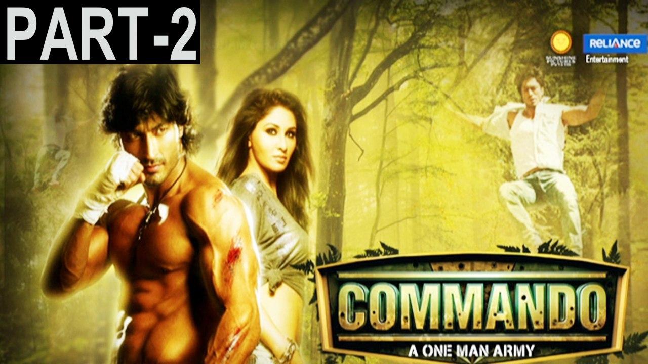 Commando 2013 Full Movie Part 2 Vidyut Jamwal Pooja Chopra Jaideep Ahlawat A Status