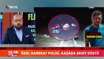 Özel harekat polisi, kazada şehit düştü