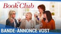 Le Book Club : Bande Annonce (VOST) [au cinéma le 6 juin 2018]
